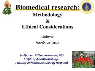 Biomedical  r esearch: Methodology  &  Ethical Considerations