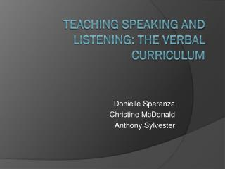 Teaching Speaking and Listening: The Verbal Curriculum