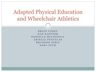 Adapted Physical Education and Wheelchair Athletics