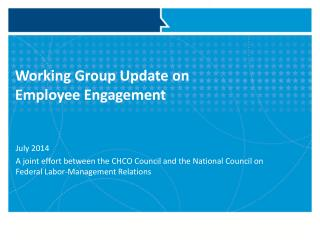 Working Group Update on  Employee Engagement