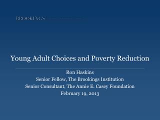 Young Adult Choices and Poverty Reduction