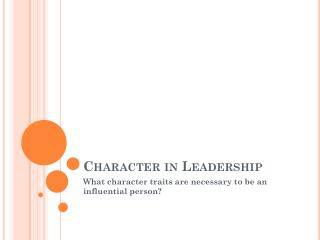 Character in Leadership