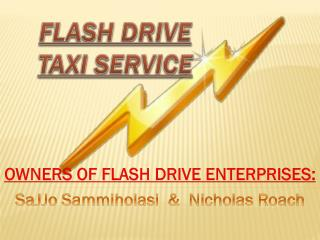 FLASH DRIVE TAXI SERVICE