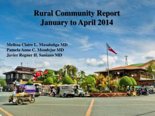 Rural Community Report January to April 2014