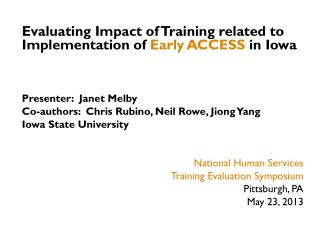 Evaluating Impact of Training related to Implementation of  Early ACCESS  in Iowa