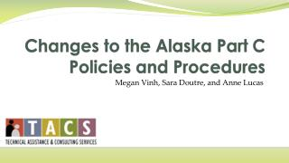 Changes to the Alaska Part C Policies and Procedures