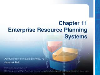 Chapter 11 Enterprise Resource Planning Systems