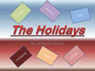 The Holidays