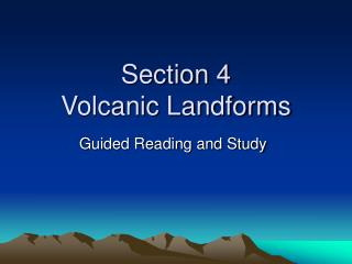 Section 4  Volcanic Landforms