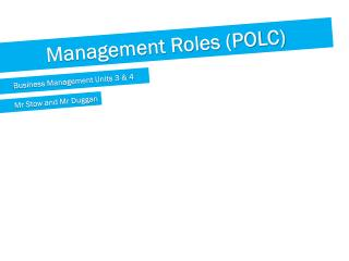 Management Roles (POLC)