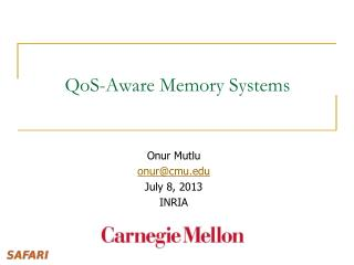 QoS-Aware Memory Systems