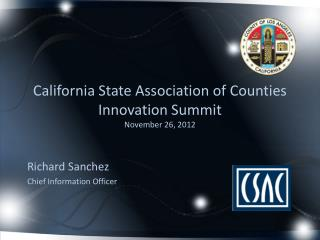 California State Association of Counties Innovation Summit November 26, 2012