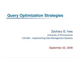 Query Optimization Strategies