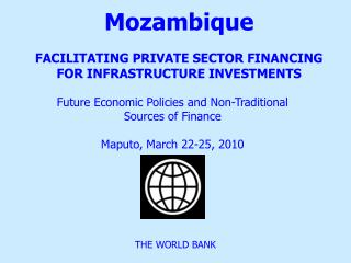 Mozambique FACILITATING PRIVATE SECTOR FINANCING FOR INFRASTRUCTURE INVESTMENTS