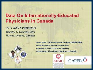 Data  On Internationally-Educated  Physicians  in Canada