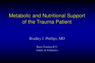 Metabolic and Nutritional Support of the Trauma Patient