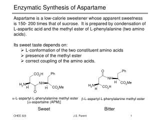 Enzymatic Synthesis of Aspartame