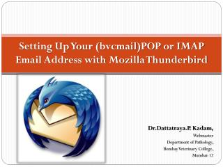 Setting Up Your ( bvcmail )POP or IMAP Email Address with Mozilla Thunderbird