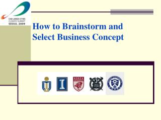 How to Brainstorm and Select Business Concept