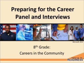 Preparing for the Career Panel and Interviews
