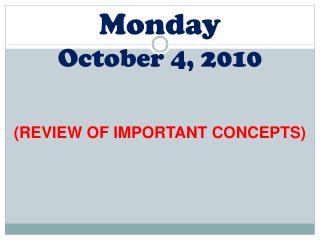 Monday October  4, 2010