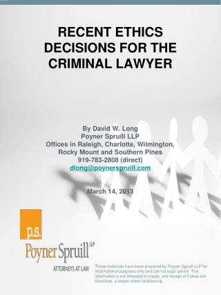 RECENT ETHICS DECISIONS FOR THE CRIMINAL LAWYER
