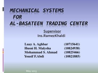 Mechanical Systems  for  Al- Basateen  Trading Center