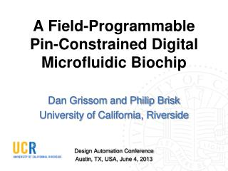 A Field-Programmable Pin-Constrained Digital Microfluidic Biochip