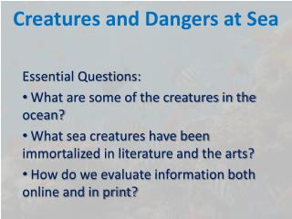 Creatures and Dangers at Sea