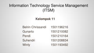 Information Technology Service Management (ITSM)