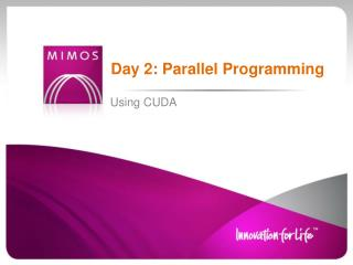 Day 2:  Parallel  Programming