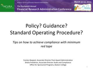 Policy? Guidance?  Standard Operating Procedure?
