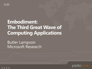 Embodiment:  The Third Great Wave of Computing Applications