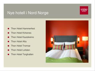 Nye hotell i Nord Norge