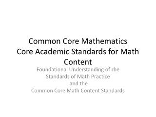 Common Core Mathematics Core Academic Standards for Math Content