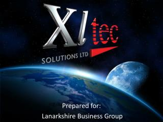 Prepared for:  Lanarkshire Business Group