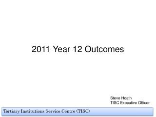 2011 Year 12 Outcomes