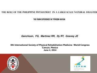 8th International Society of Physical Rehabilitation Medicine  World Congress  Cancun, Mexico