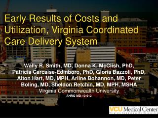 Early Results of Costs and Utilization, Virginia Coordinated Care Delivery System