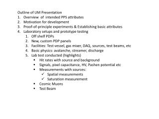 Outline of UM Presentation Overview  of  intended PPS attributes Motivation for development