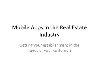 Mobile Apps in the Real Estate Industry