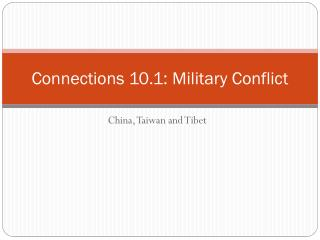 Connections 10.1: Military Conflict