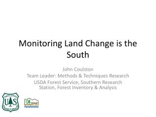 Monitoring Land Change is the South
