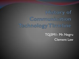History of Communication Technology Timeline