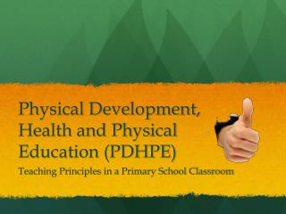 Physical Development, Health and Physical Education (PDHPE)