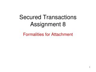 Secured Transactions Assignment 8