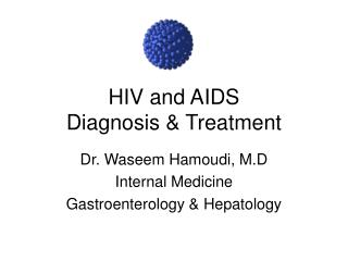 HIV and AIDS Diagnosis & Treatment
