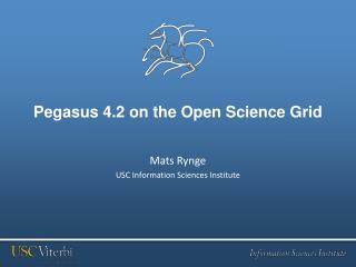 Pegasus 4.2 on the Open Science Grid
