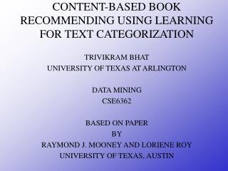 CONTENT-BASED BOOK RECOMMENDING USING LEARNING FOR TEXT CATEGORIZATION