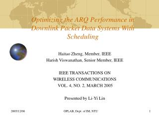 Optimizing the ARQ Performance in Downlink Packet Data Systems With Scheduling